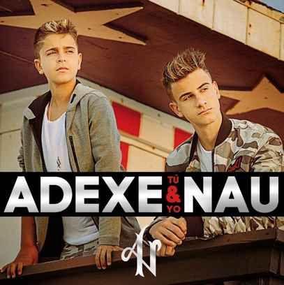 Adexe & Nau – Tú y yo (2017)